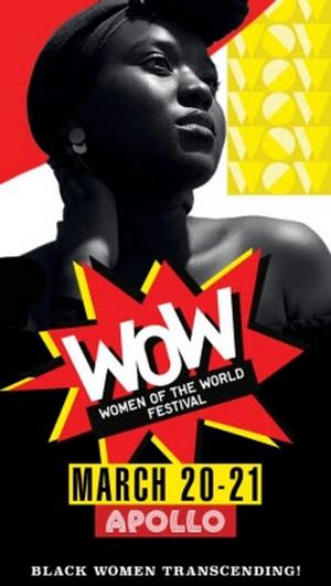 The Apollo Theater Announces Fifth Bi-Annual WOW – WOMEN OF THE WORLD FESTIVAL