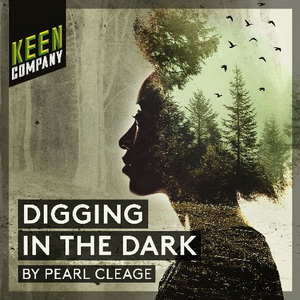 Keen Company Continues 21st Season With DIGGING IN THE DARK