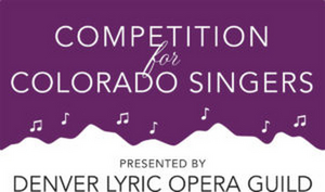 Denver Lyric Opera Guild Hosts 2021 Competition Virtually