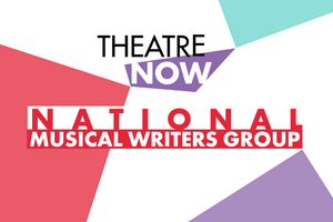 Theatre Now New York Announces National Musical Writers Group