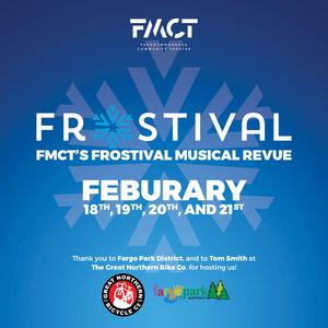 Fargo-Moorhead Community Theatre Presents its FROSTIVAL MUSICAL REVUE