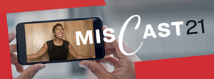 MCC Theater's MISCAST21 Virtual Gala Will Stream for Free in May