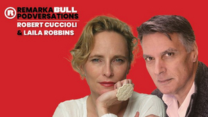 Red Bull Theater Presents a REMARKABLE PODVERSATION with Robert Cuccioli and Laila Robins