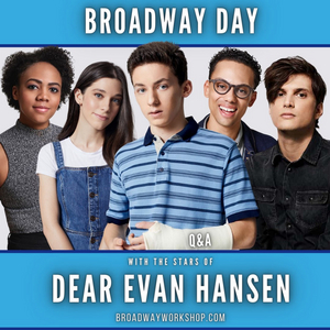 BWW Blog: Sincerely, Bea - A Review of Broadway Workshop's DEAR EVAN HANSEN Day