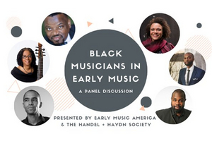 Handel and Haydn Society Partners with Early Music America to Present Black Musicians In Early Music