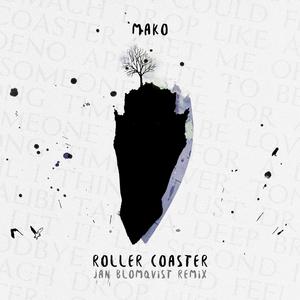 Mako Recruits Jan Blomqvist For Remix Duties On 'Roller Coaster'