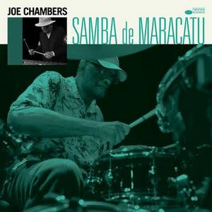 Joe Chambers Releases SAMBA DE MARACATU