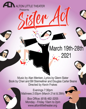 Alton Little Theater Presents SISTER ACT