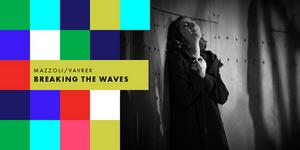 LA Opera in Collaboration With Opera Philadelphia Presents Digital Premiere of Missy Mazzoli's BREAKING THE WAVES