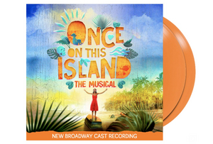 ONCE ON THIS ISLAND to Be Released on Limited Edition Orange Vinyl