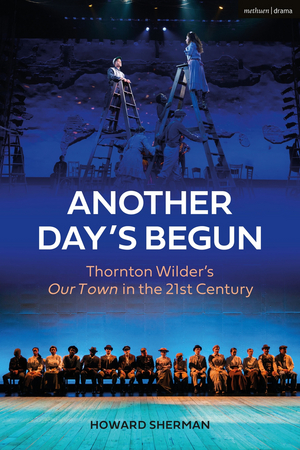 Pasadena Playhouse and Vroman's Bookstore Present ANOTHER DAY'S BEGUN: EXPLORING OUR TOWN