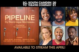 South Camden Theatre Company Presents PIPELINE