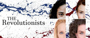 Whittier Trust Presents: THE REVOLUTIONISTS – A Staged Reading