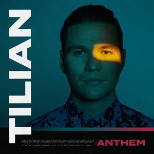 Tillian Releases New Single 'Anthem'