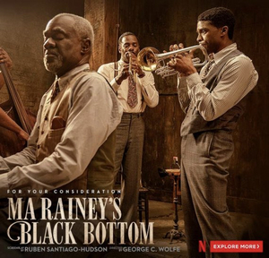 Netflix Presents Ma Rainey's Black Bottom -  For Your Consideration