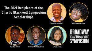 BSMS Announces Recipients of Charlie Blackwell Symposium Scholarships for BIPOC Stage Managers