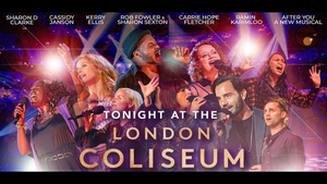TONIGHT AT THE LONDON COLISEUM Starring Ramin Karimloo, Sharon D. Clarke, Carrie Fletcher & More to Stream This Month