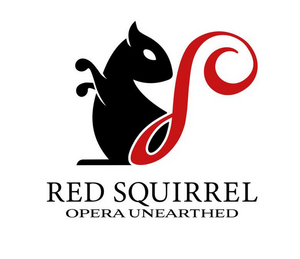 RED SQUIRREL Opera Company Launches to Champion Unknown and Neglected Works