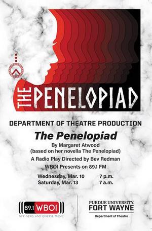 Purdue University Fort Wayne Presents THE PENELOPIAD
