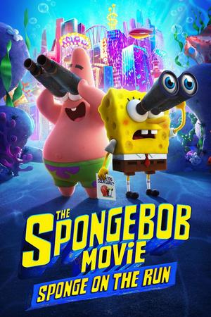THE SPONGEBOB MOVIE: SPONGE ON THE RUN Comes to Paramount Plus Today