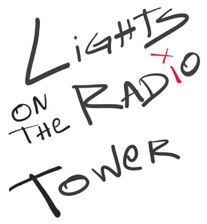 LIGHTS ON THE RADIO TOWER Will Begin Streaming May 18