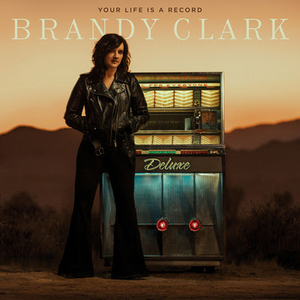 Brandy Clark Celebrates 'Your Life is a Record' Anniversary With New Deluxe Album