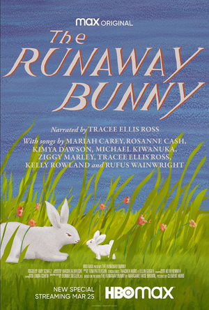 HBO Max Brings Beloved Children's Book THE RUNAWAY BUNNY to Life
