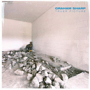 Graham Sharp Makes Solo Debut With 'Truer Picture'