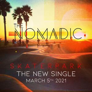 The Nomadic Release New Single 'Skaterpark'