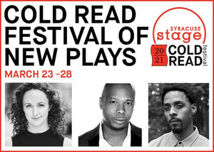 Syracuse Stage Cold Read Festival Goes Virtual in 2021