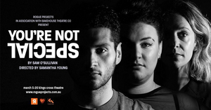 BWW REVIEW: YOU'RE NOT SPECIAL Examines The Extent To Which Technology Has Blurred The Boundaries In The Modern World