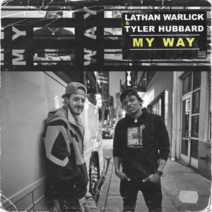 Tyler Hubbard Joins Lathan Warlick for Brand-New Collaboration 'My Way'