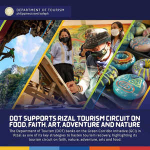 DOT Supports Rizal Tourism Circuit on Food, Faith, Art, Adventure and Nature