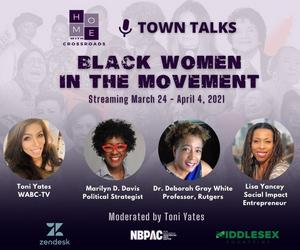 Crossroad Theatre Company Presents BLACK WOMEN IN THE MOVEMENT