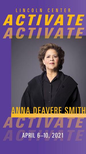Lincoln Center Activate Announces Anna Deavere Smith Series