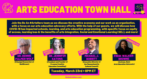 Be An #ArtsHero to Hold Arts Education Town Hall