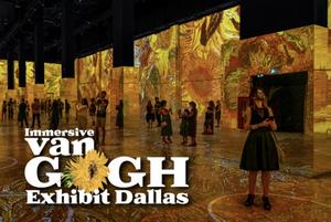 Immersive Van Gogh Exhibit Dallas – On Now!