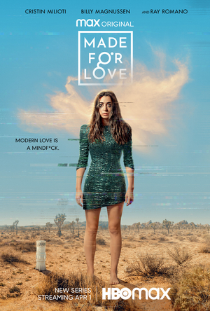 MADE FOR LOVE, Starring Cristin Milioti & Billy Magnussen, Debuts April 1 on HBO Max