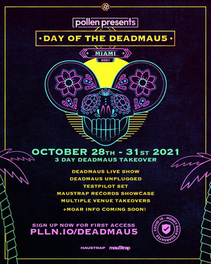 Pollen Presents 'day of the deadmau5,' a Three-Day Experience Oct. 28-31 in Miami
