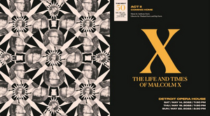 Michigan Opera Theatre Will Present X: THE LIFE AND TIMES OF MALCOLM X