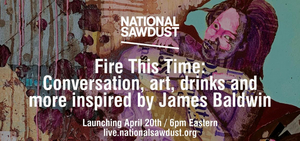 National Sawdust Announces FIRE THIS TIME Series