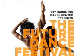 92Y's Inaugural Future Dance Festival Begins April 9