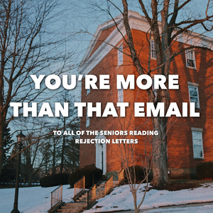 Student Blog: You're More Than That Email