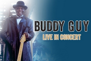 The King Center and AEG Present Buddy Guy