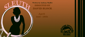 Anchorage Community Theatre Presents SLEUTH