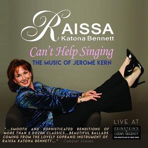 BWW CD Review: Raissa Katona Bennett CAN'T HELP SINGING - Thank Goodness