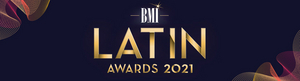 BMI Celebrates Its 2021 Latin Award Winners
