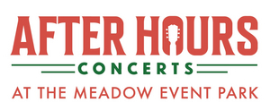 2021 After Hours Concert Series to be Held at The Meadow Event Park