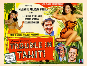 Pacific Opera Project Presents TROUBLE IN TAHITI