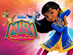 Season Two of MIRA, ROYAL DETECTIVE Premieres April 5 on Disney Junior